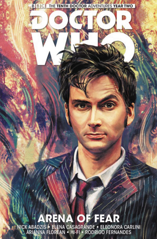 Doctor Who: New Adventures with the Tenth Doctor, Year Two Vol. 5: Arena of Fear