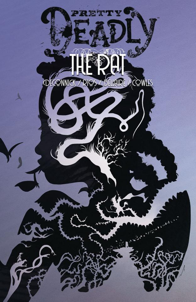Pretty Deadly Vol. 3: The Rat
