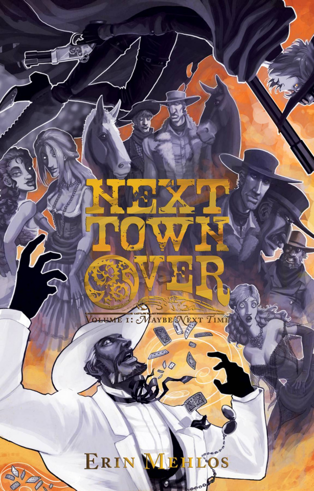 Next Town Over Vol. 1: Maybe Next Time