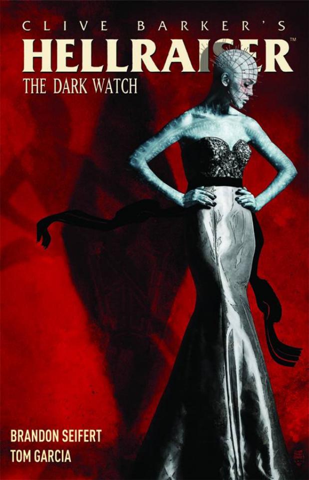 Hellraiser: The Dark Watch Vol. 1