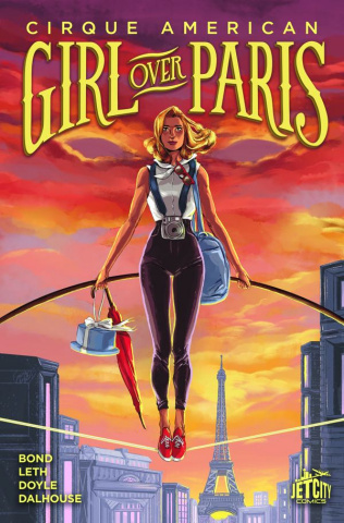 Cirque American: Girl Over Paris Vol. 1