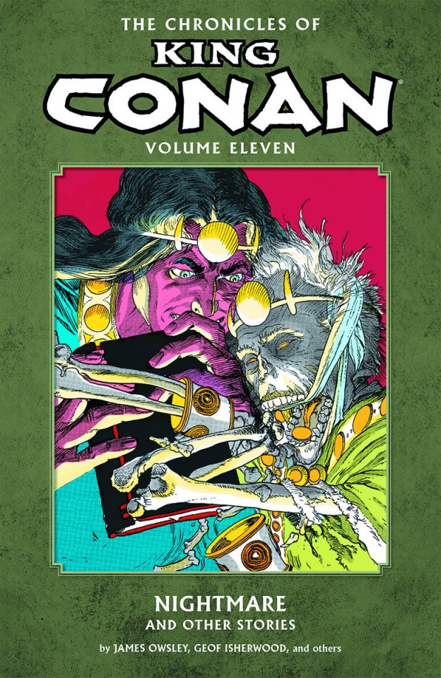 The Chronicles of King Conan Vol. 11: Nightmare and Other Stories
