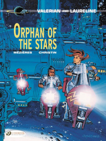 Valerian and Laureline Vol. 17: Orphan of the Stars