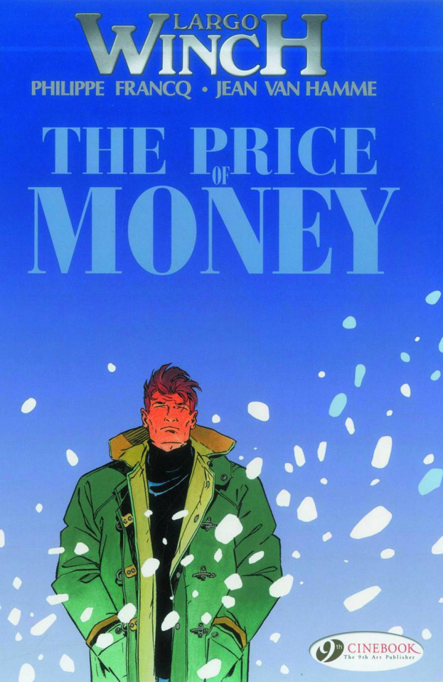 Largo Winch Vol. 9: The Price of Money