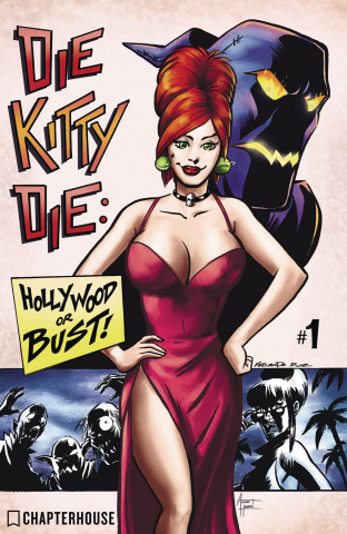 Die Kitty Die! Hollywood or Bust #1 (Ruiz Cover)