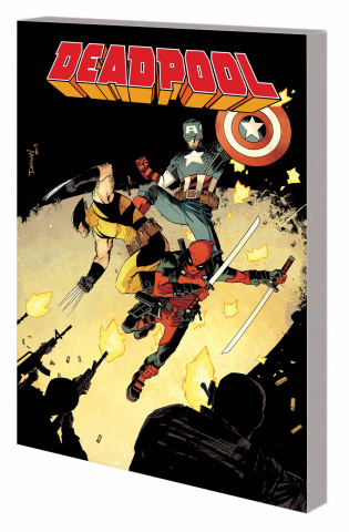 Deadpool Vol. 3: The Good, the Bad and the Ugly