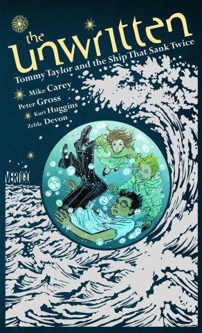 The Unwritten: Tommy Taylor & The Ship That Sank Twice