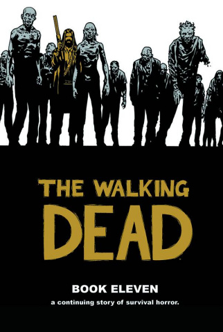 The Walking Dead Vol. 11