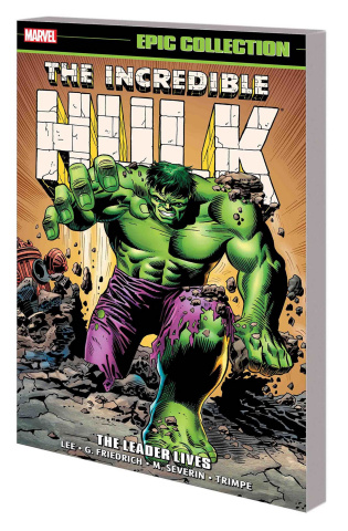 The Incredible Hulk: The Leader Lives (Epic Collection)