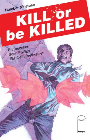 Kill or be Killed #19