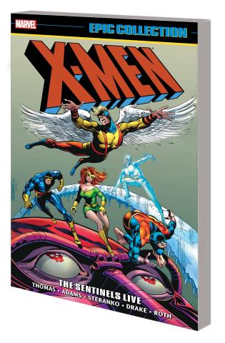 X-Men: The Sentinels Live (Epic Collection)