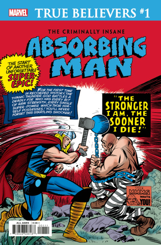 The Criminally Insane: Absorbing Man #1 (True Believers)