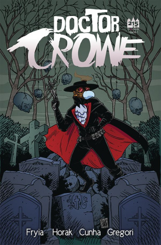 Doctor Crowe #1 (Brown Cover)