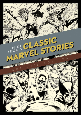Mike Zeck's Classic Marvel Stories: Artist's Edition