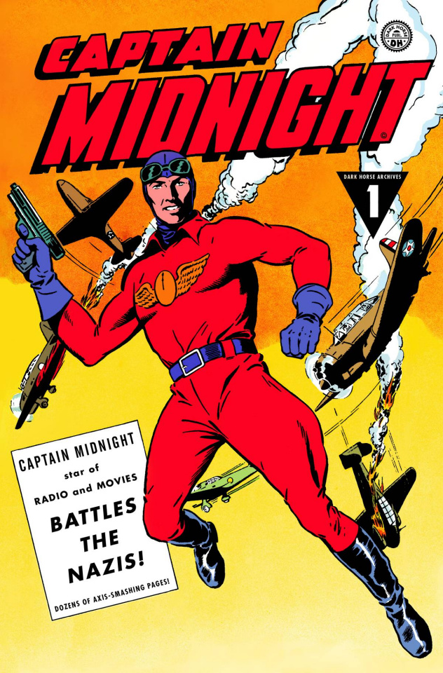 Captain Midnight Archives Vol. 1: Battles the Nazis!