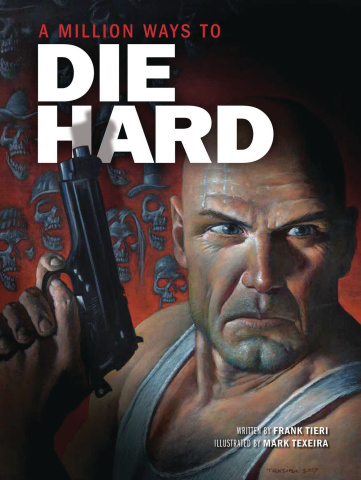 A Million Ways to Die Hard