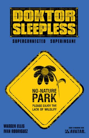 Doktor Sleepless #8 (Warning Sign Cover)