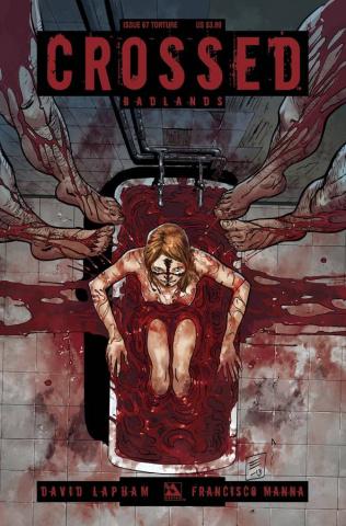 Crossed: Badlands #67 (Torture Cover)