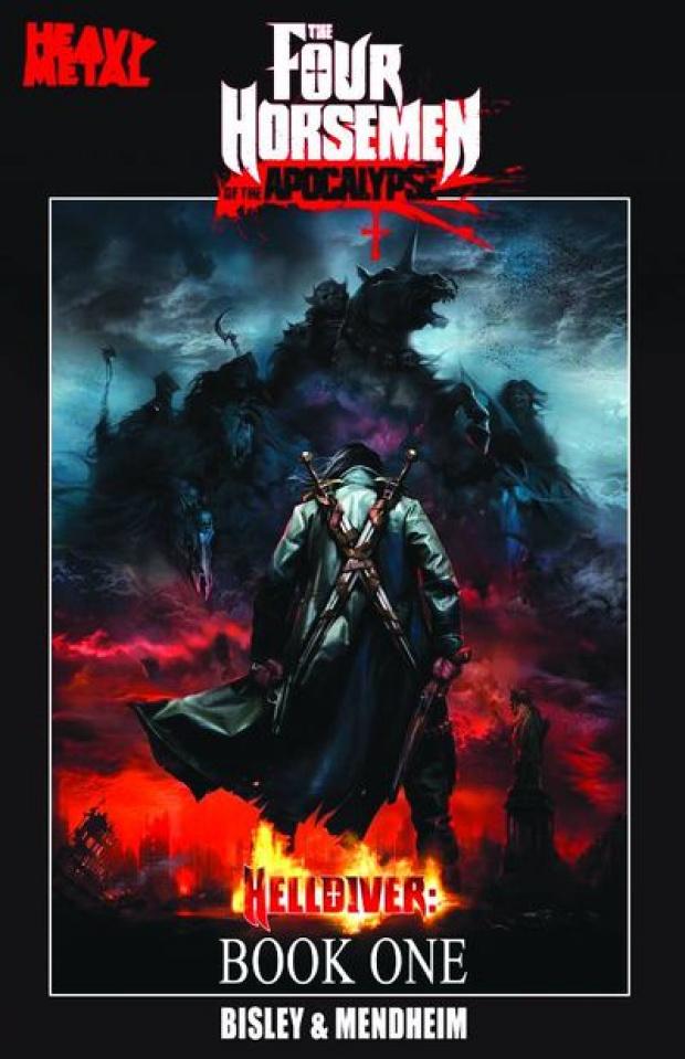 The Four Horsemen of the Apocalypse Vol. 1