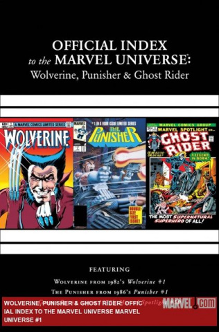The Official Index to the Marvel Universe #1: Wolverine, Punisher & Ghost Rider
