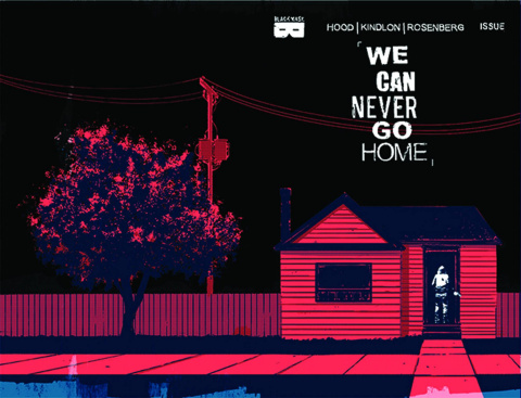 We Can Never Go Home #2 (2nd Printing)