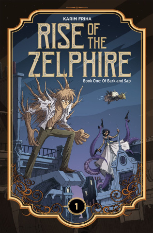 Rise of the Zelphire Book 1: Of Bark and Sap
