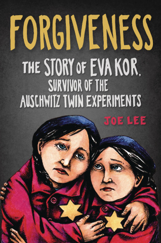 Forgiveness: The Story of Eva Kor, Survivor of the Auschwitz Twins Experiments
