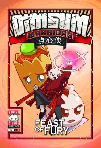 Dim Sum Warriors Vol. 2: Feast of Fury