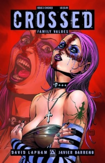 Crossed: Family Values #3 (Chicago Con Edition)