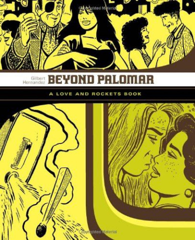 Love & Rockets Library Vol. 3: Beyond Palomar