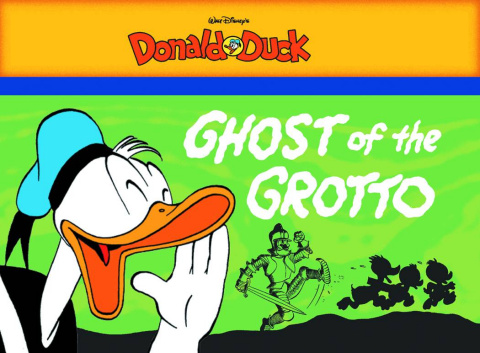 Donald Duck Vol. 1: Ghost of the Grotto