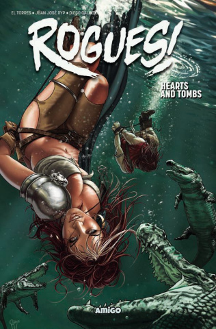 Rogues! Vol. 3: Hearts and Tombs