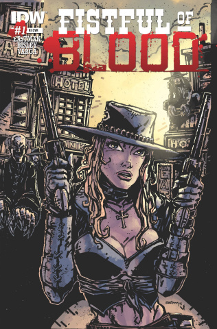 Fistful of Blood #1 (10 Copy Cover)