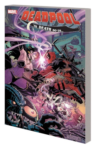 Deadpool: The World's Greatest Comic Book Magazine! Vol. 8: 'Til Death Do Us...