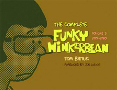 The Complete Funky Winkerbean Vol. 3: 1978-1980