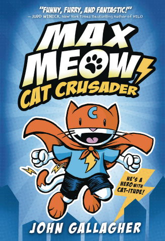 Max Meow, Cat Crusader Vol. 1