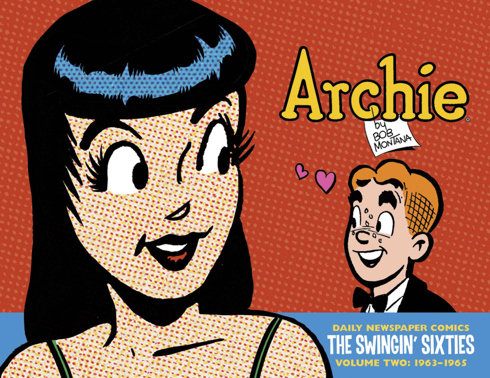 Archie: The Swingin Sixties - Daily Newspaper Comics Vol. 2: 1963-1965