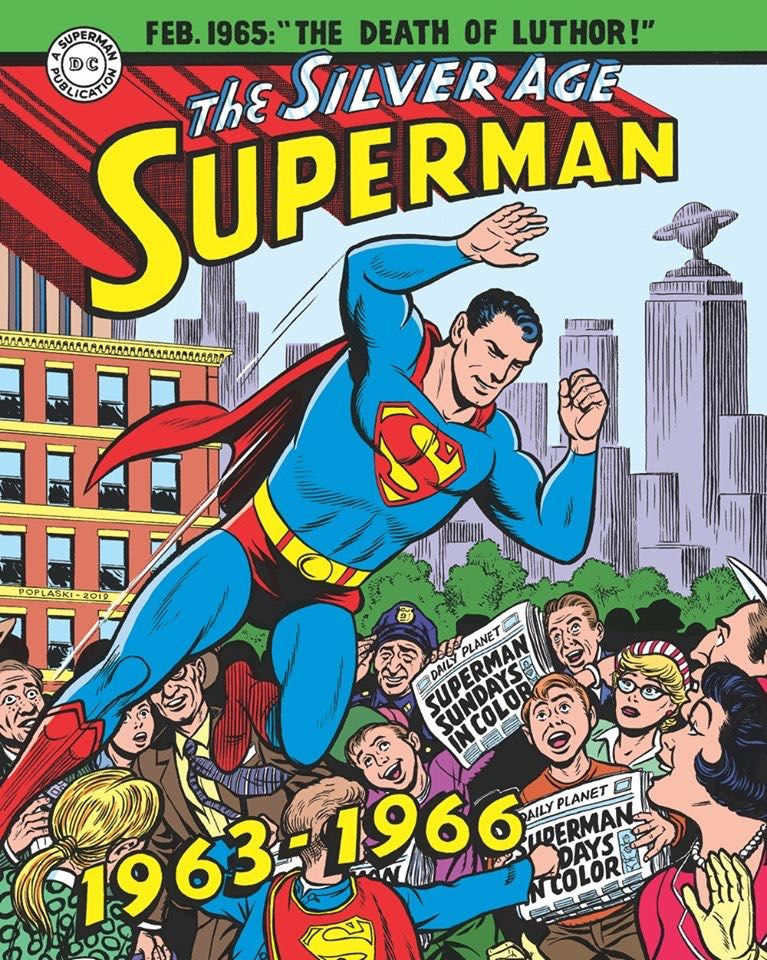 Superman: The Silver Age Sundays Vol. 2: 1963 - 1966