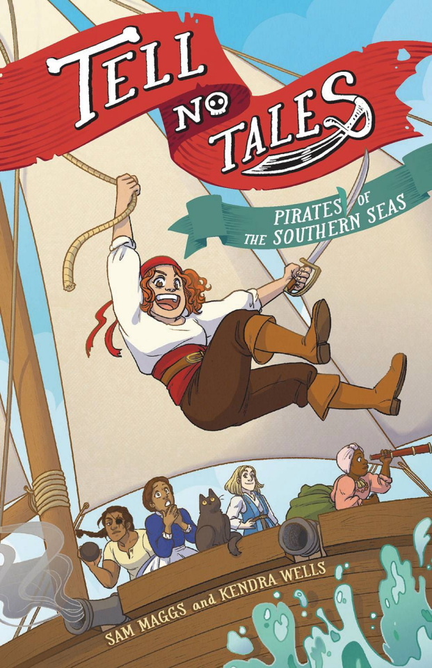 Tell No Tales: Pirates of the Southern Sea