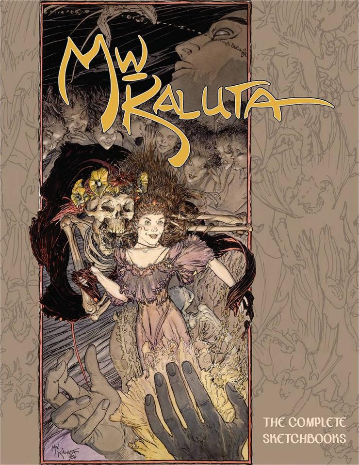 Michael William Kaluta: The Complete Sketchbooks