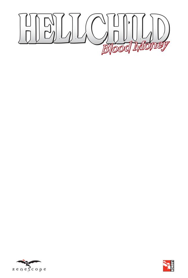 Hellchild: Blood Money #1 (Blank Sketch Cover)
