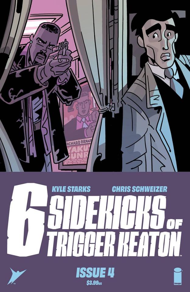 The Six Sidekicks of Trigger Keaton #4 (Schweizer Cover)