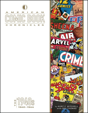 American Comic Book Chronicles: 1940-44