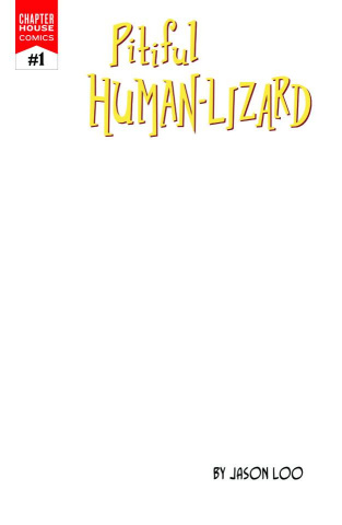 The Pitiful Human Lizard #1 (10 Copy Blank Sketch Cover)