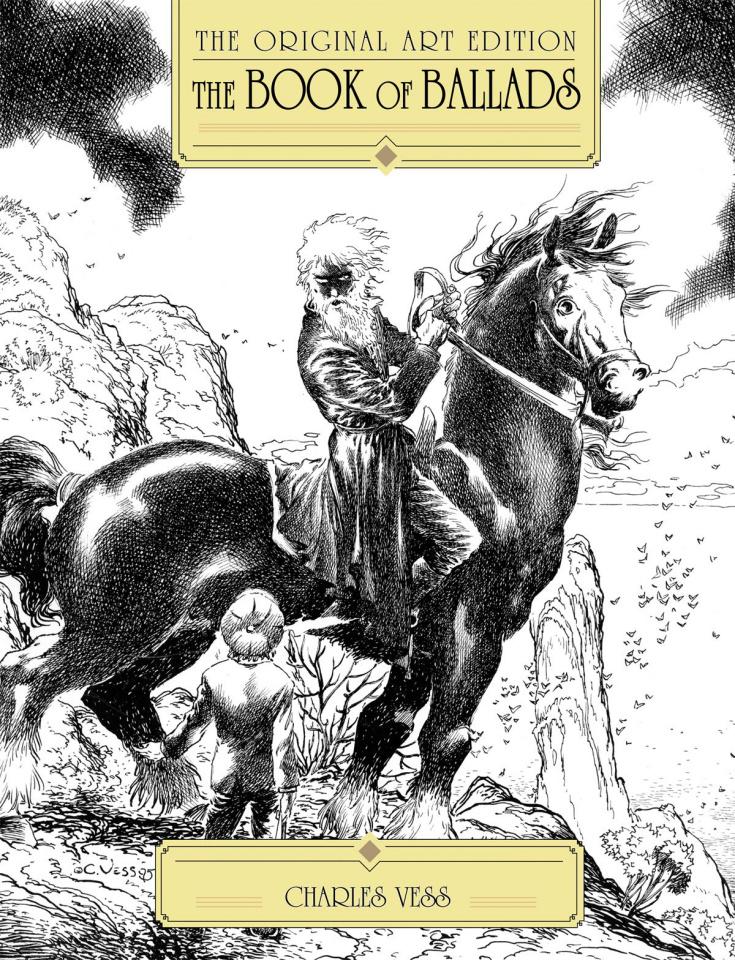 The Book of Ballads: The Original Art Edition