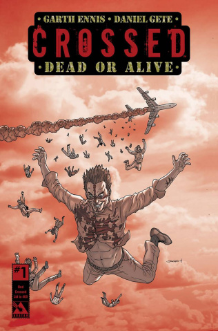 Crossed: Dead or Alive #1 (Red Crossed Order Incentive Cover)