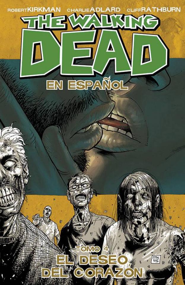 The Walking Dead: En Espanol Vol. 4