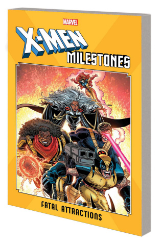 X-Men Milestones: Fatal Attractions