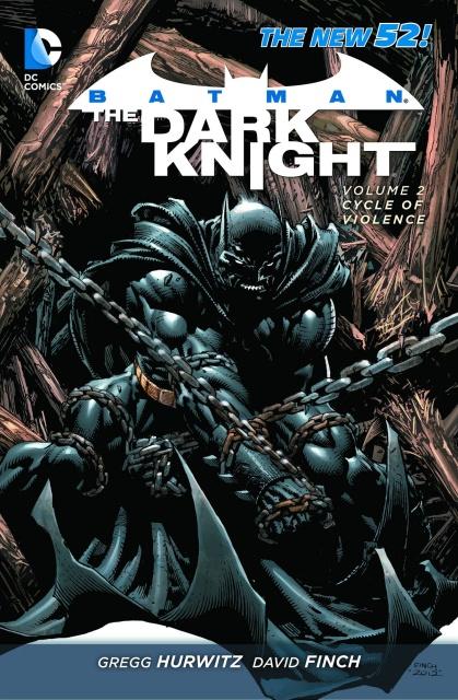 Batman: The Dark Knight Vol. 2: The Cycle of Violence