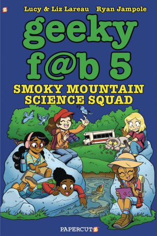 Geeky F@b Five Vol. 5: Smoky Mountain Science Squad